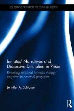 Inmates' Narratives and Discursive Discipline in Prison