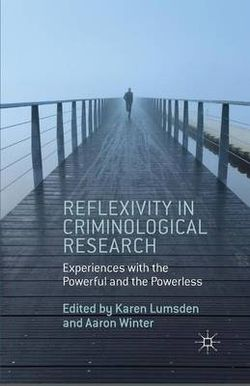 Reflexivity in Criminological Research