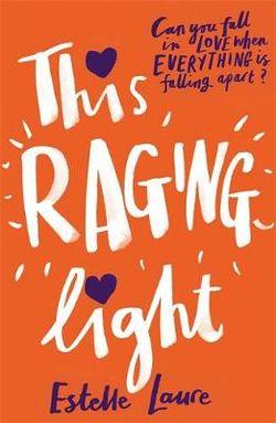 This Raging Light This Raging Light
