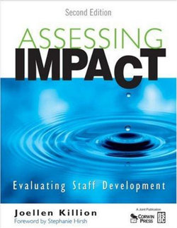 Assessing Impact: Evaluating Staff Development (with CD) 2ed