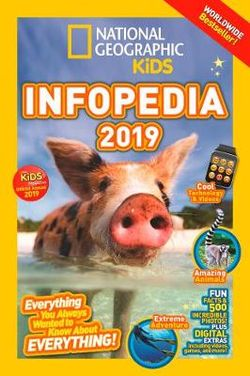 National Geographic Kids Infopedia 2019