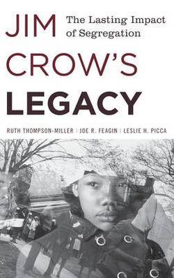 Jim Crow's Legacy