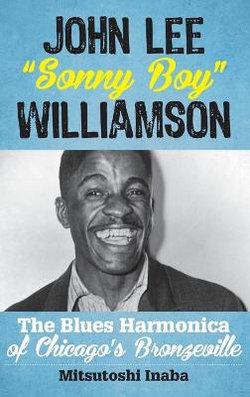 John Lee Sonny Boy Williamson