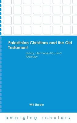 Palestine Christians and the Old Testament