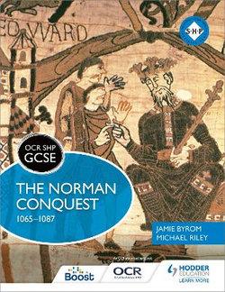 OCR GCSE SHP: the Norman Conquest 1065-1087