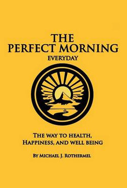 The Perfect Morning Everyday