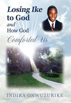 Losing Ike to God and How God Comforted Us
