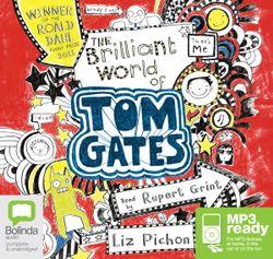 The Brilliant World Of Tom Gates (MP3)