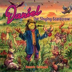 Daniel, the Singing Scarecrow