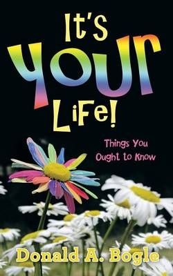 It?s Your Life!