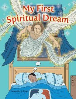 My First Spiritual Dream