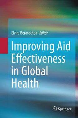 Improving Aid Effectiveness in Global Health