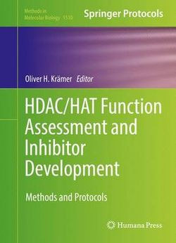 HDAC/HAT Function Assessment and Inhibitor Development