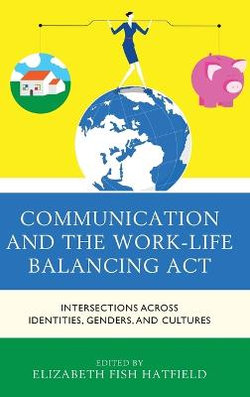 Communication and the Work-Life Balancing Act