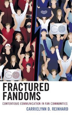 Fractured Fandoms