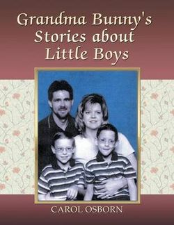 Grandma Bunny's Stories about Little Boys