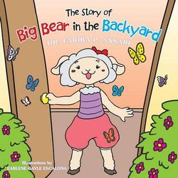 The Story of Big Bear in the Backyard