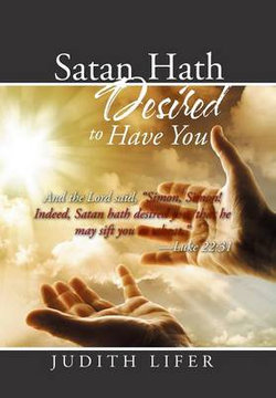 Satan Hath Desired to Have You