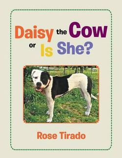 Daisy the Cow or Is She?