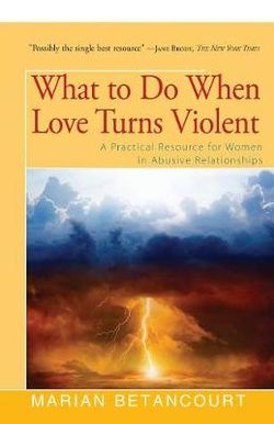 What to Do When Love Turns Violent