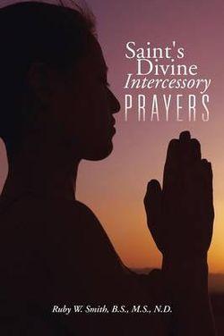 Saint's Divine Intercessory Prayers