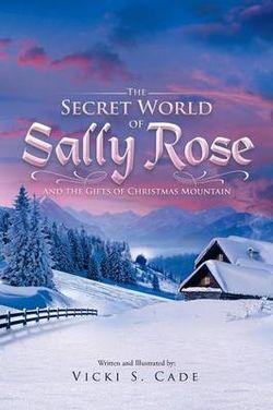 The Secret World of Sally Rose