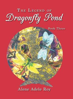 The Legend Of Dragonfly Pond