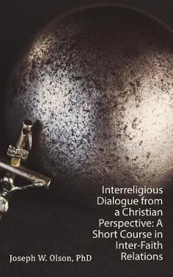 Interreligious Dialogue from a Christian Perspective