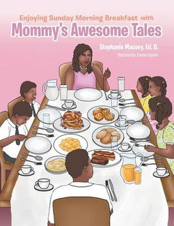 Enjoying Sunday Morning Breakfast with Mommy's Awesome Tales