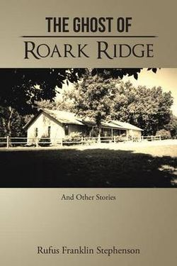 The Ghost of Roark Ridge