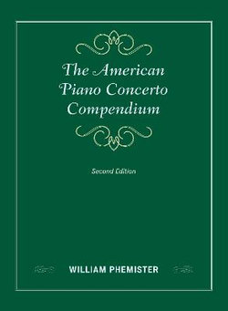The American Piano Concerto Compendium