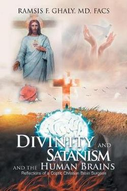 Divinity and Satanism and the Human Brains