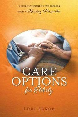 Care Options for Elderly