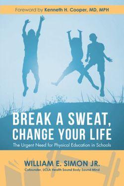 Break a Sweat, Change Your Life
