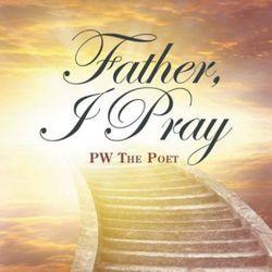 Father, I Pray