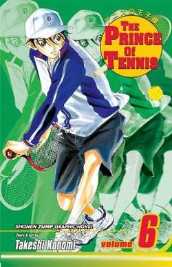 The Prince of Tennis, Vol. 6