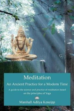 Meditation, an Ancient Practice for Modern Time