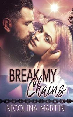 Break My Chains