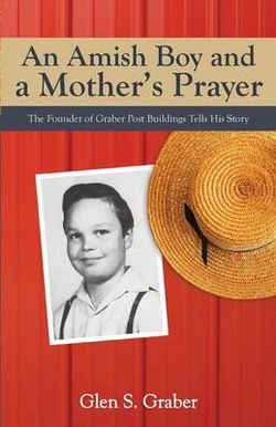 An Amish Boy and a Mother's Prayer