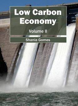 Low Carbon Economy: Volume II