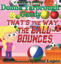 That's the Way the Ball Bounces