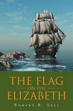 The Flag on the Elizabeth
