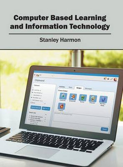 Computer Based Learning and Information Technology