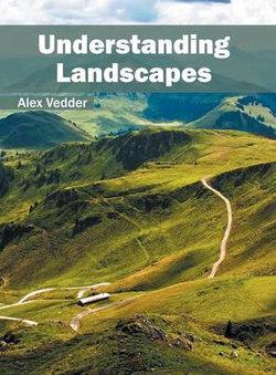 Understanding Landscapes