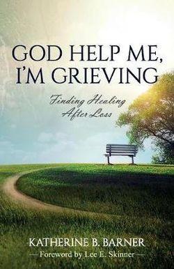 God Help Me, I'm Grieving