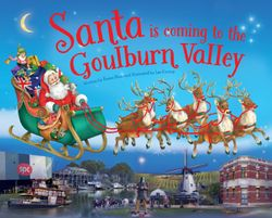 Santa is Coming to the Goulburn Valley