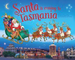 Santa is Coming to Tasmania