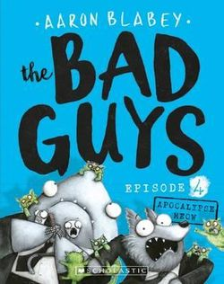 The Bad Guys: Episode 4