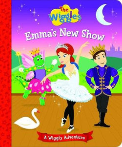 A Wiggly Adventure: Emma's New Show