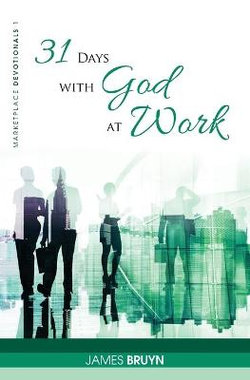 31 Days with God at Work